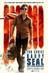 heliosrevistadigital Barry Seal El traficante Poster