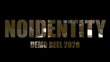 Nueva Demo reel NOIDENTITY 2020