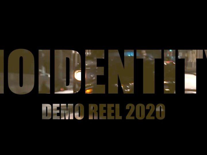 Nueva Demo reel NOIDENTITY 2020